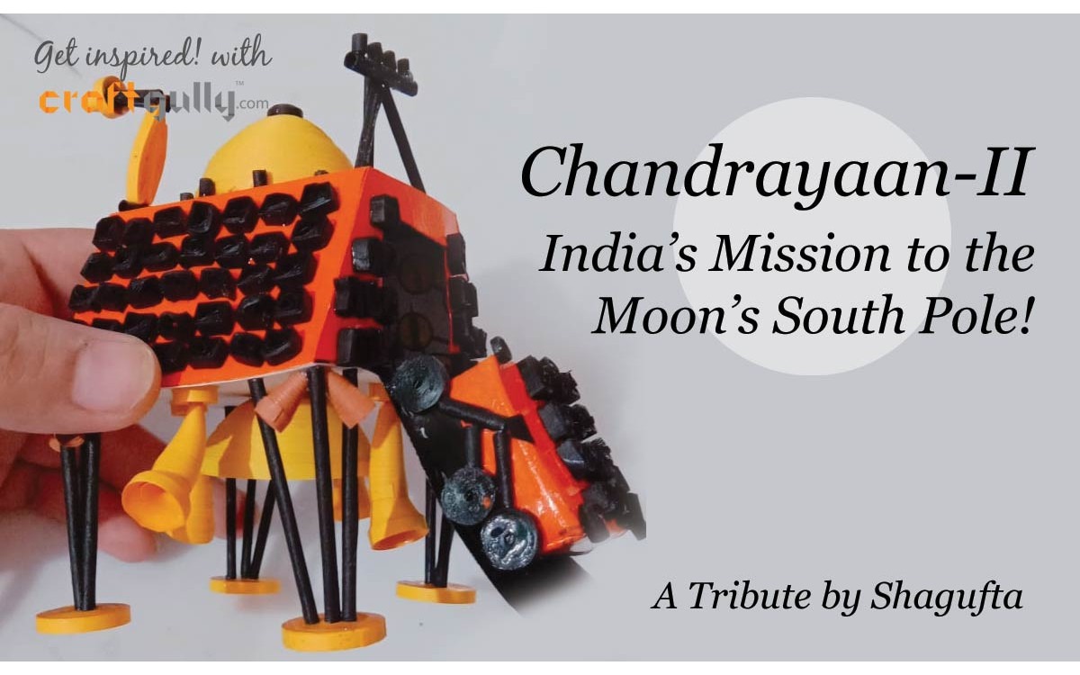 Chandrayaan 2 - A Quilled Tribute