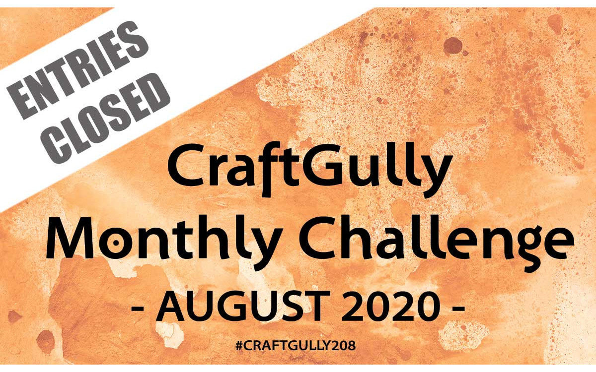 CraftGully Monthly Challenge - August 2020