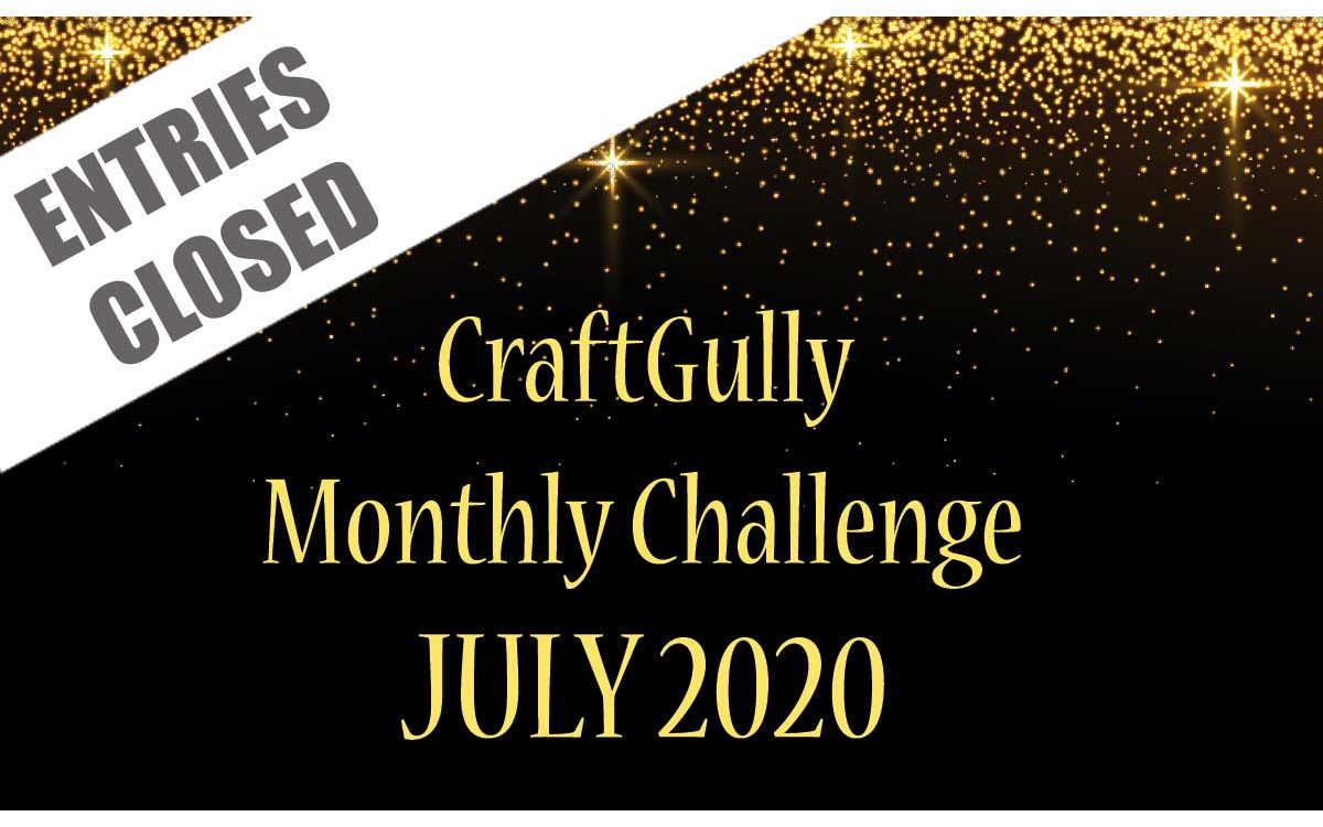 CraftGully Monthly Challenge - July 2020