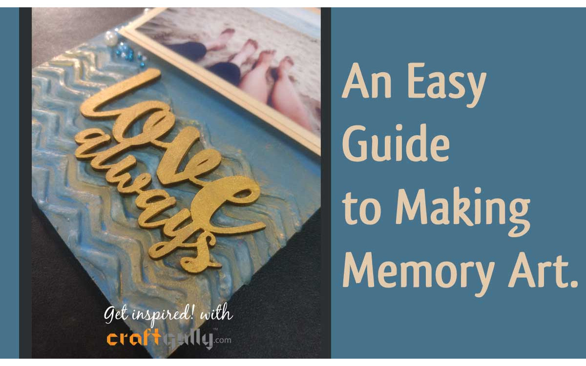 Creating A Simple Memory Art - A Guide