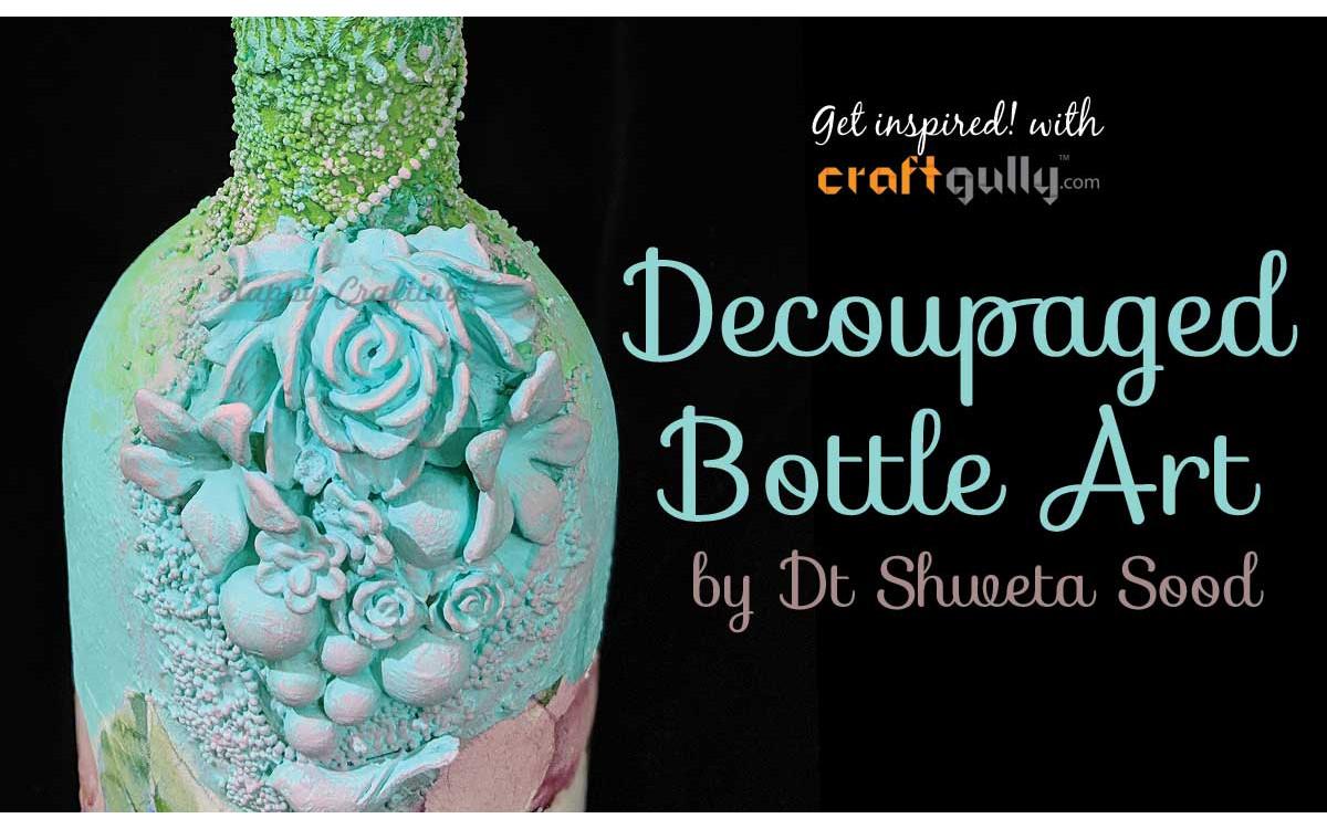 Decoupaged Bottle Art