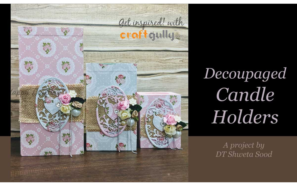 Decoupaged Candle Holders