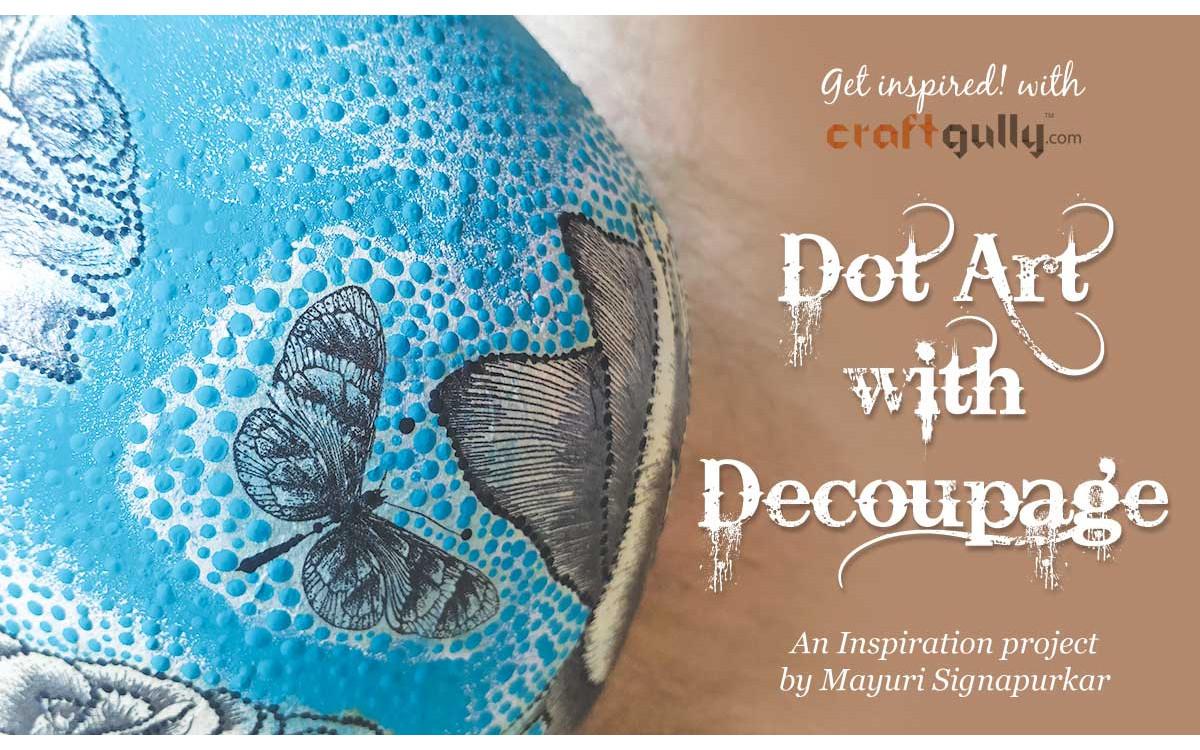 Dot Art With Decoupage