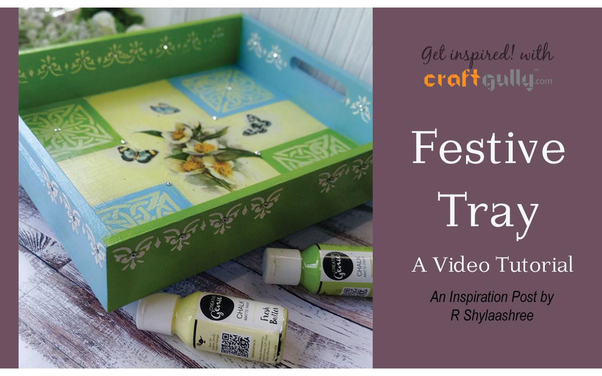 Festive Tray - A Video Tutorial