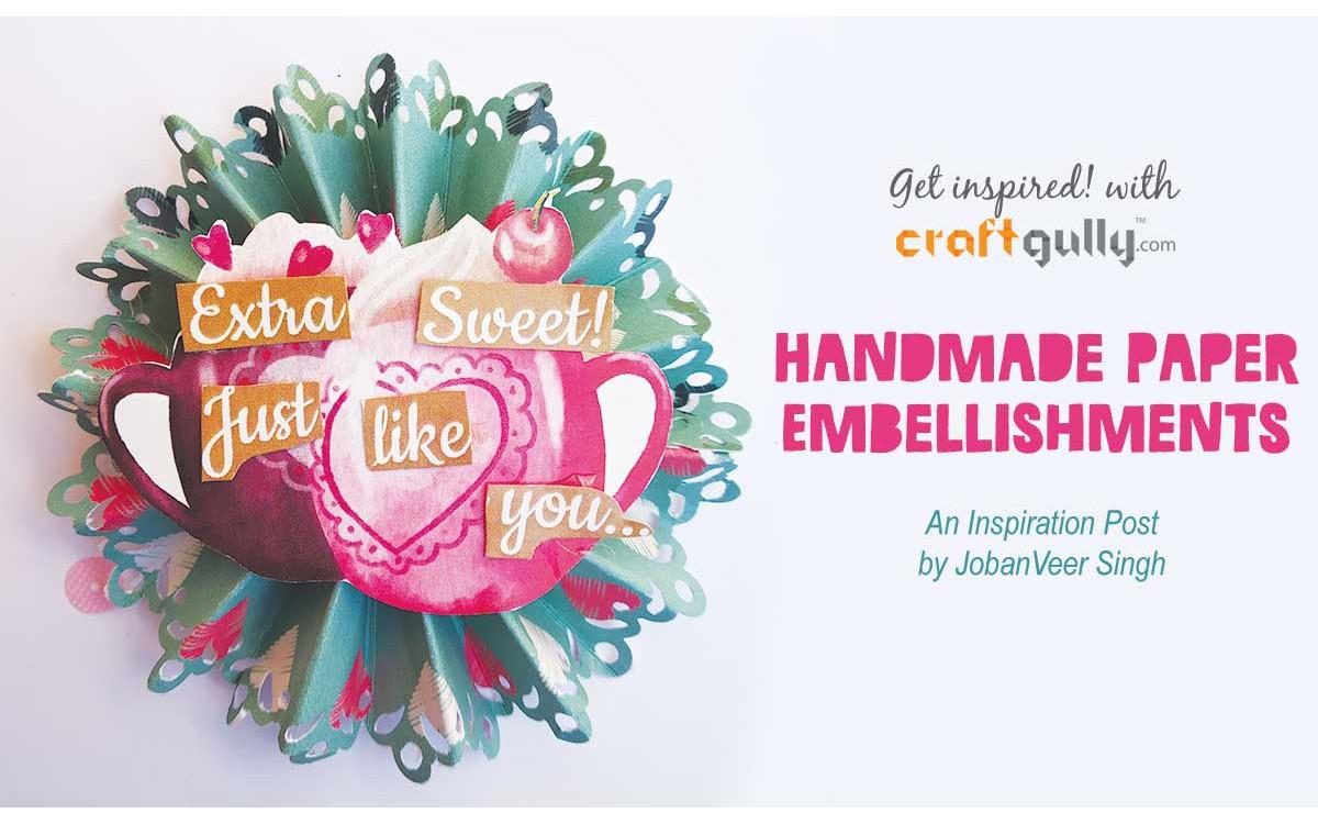 Handmade Paper Embellishments