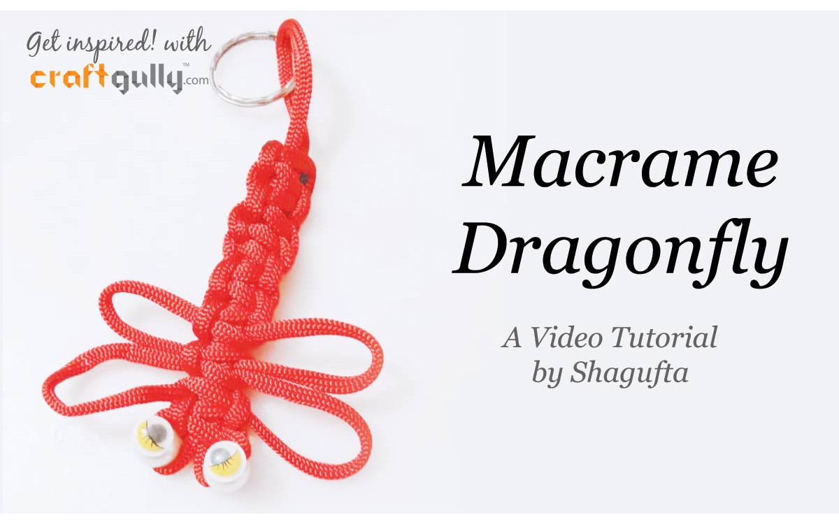 Macrame Dragonfly - A Video Tutorial