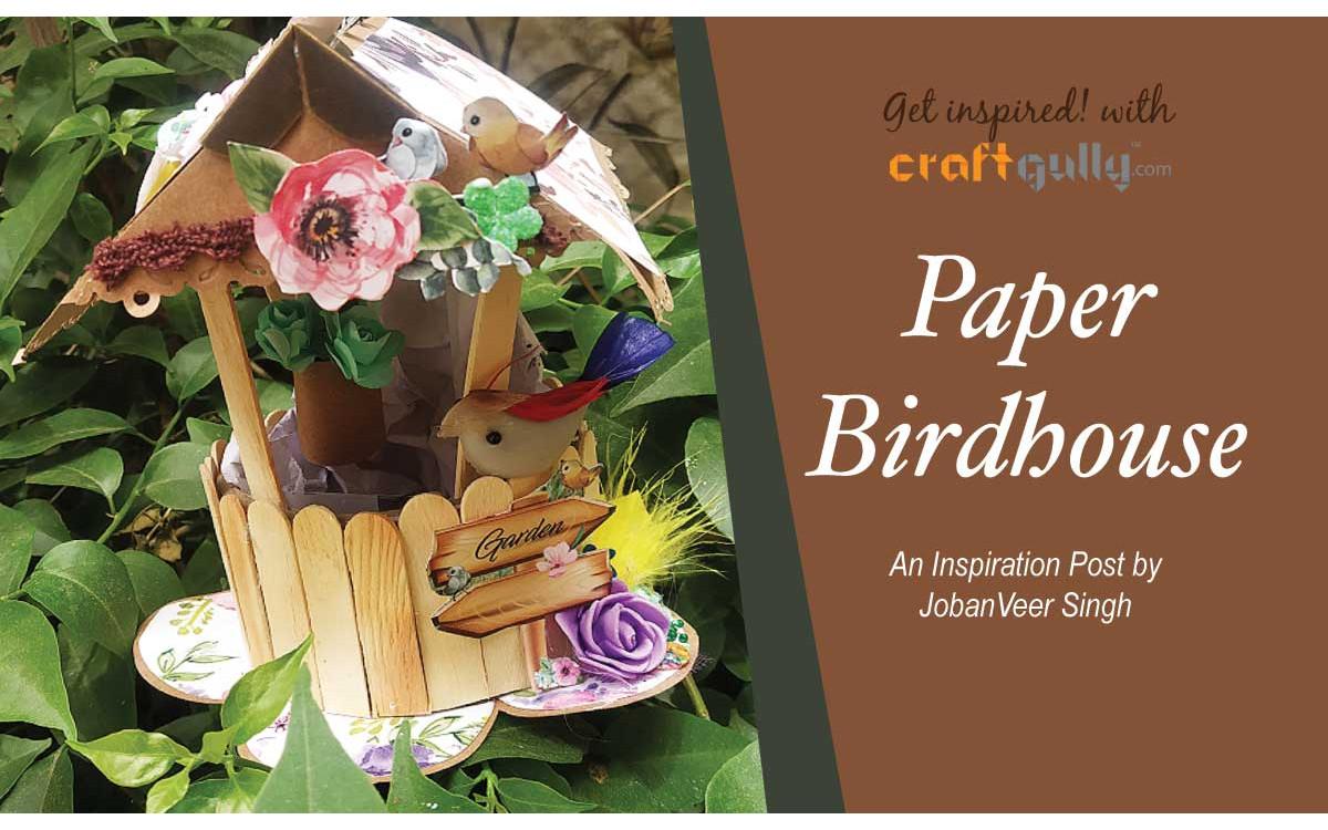 Paper Birdhouse