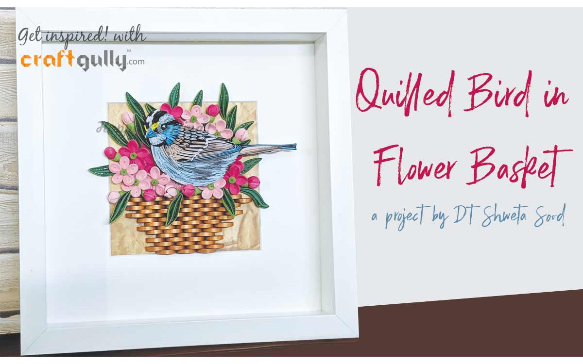 Quilled Bird In A Flower Basket