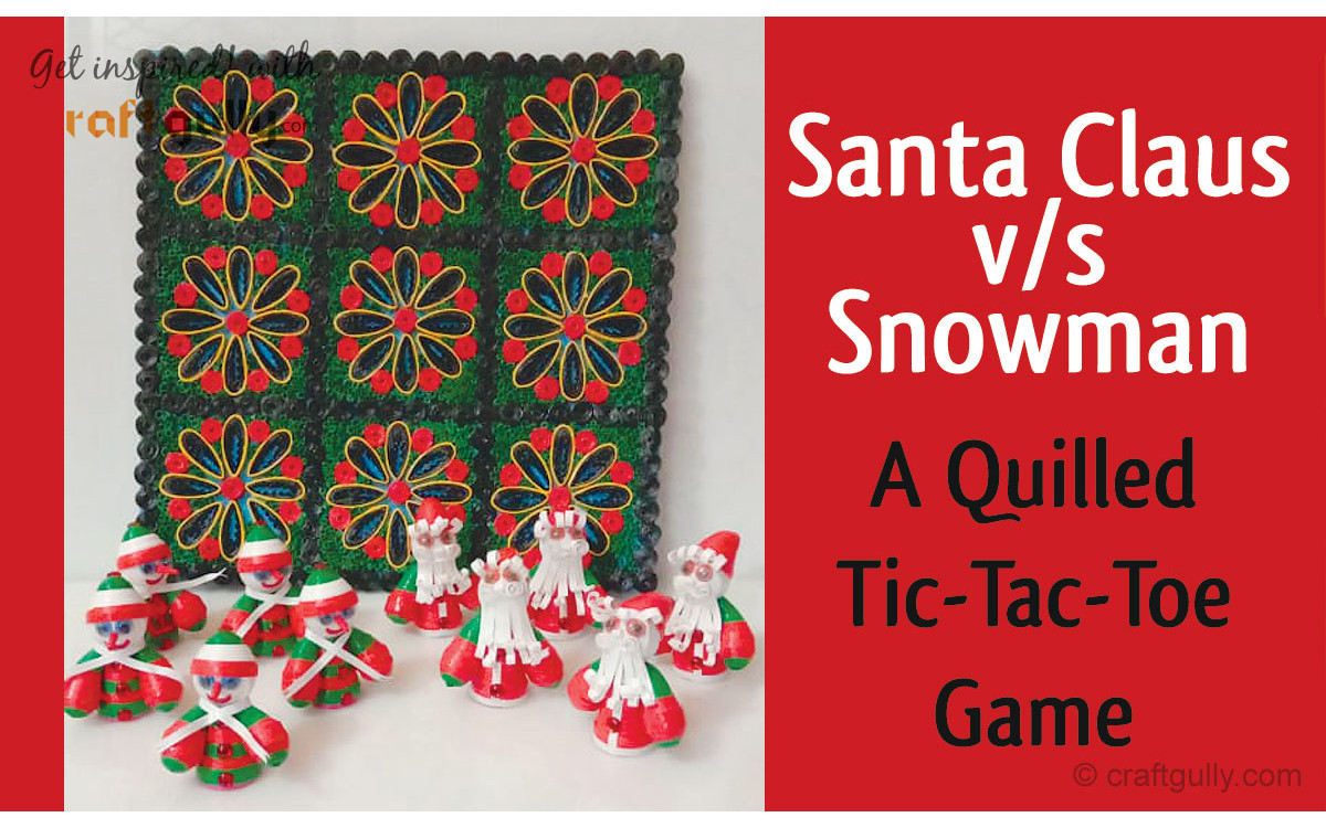 Quilled Tic-Tac-Toe Game: A Christmas Special