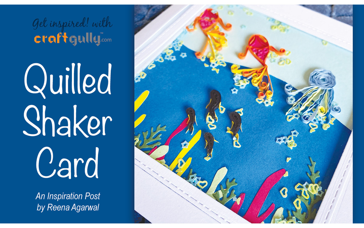 Quilled Shaker Card