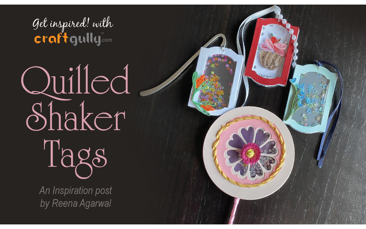 Quilled Shaker Embellishments/Tags