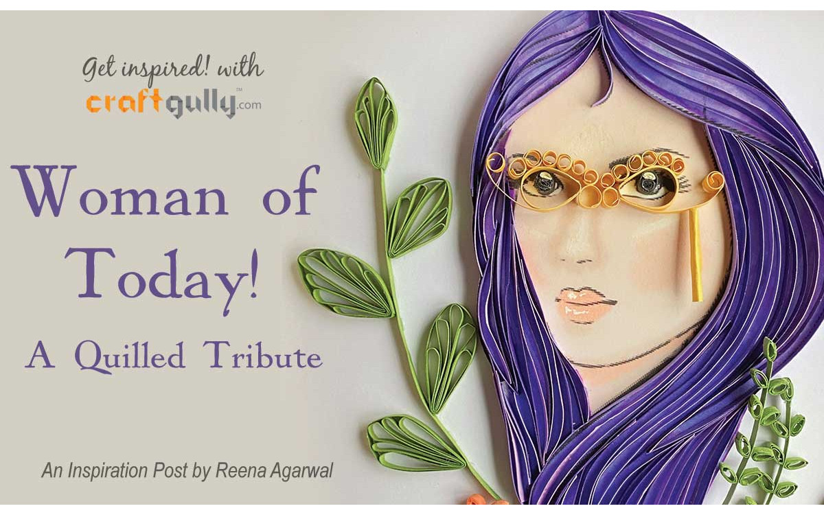 Quilled Woman Of Today