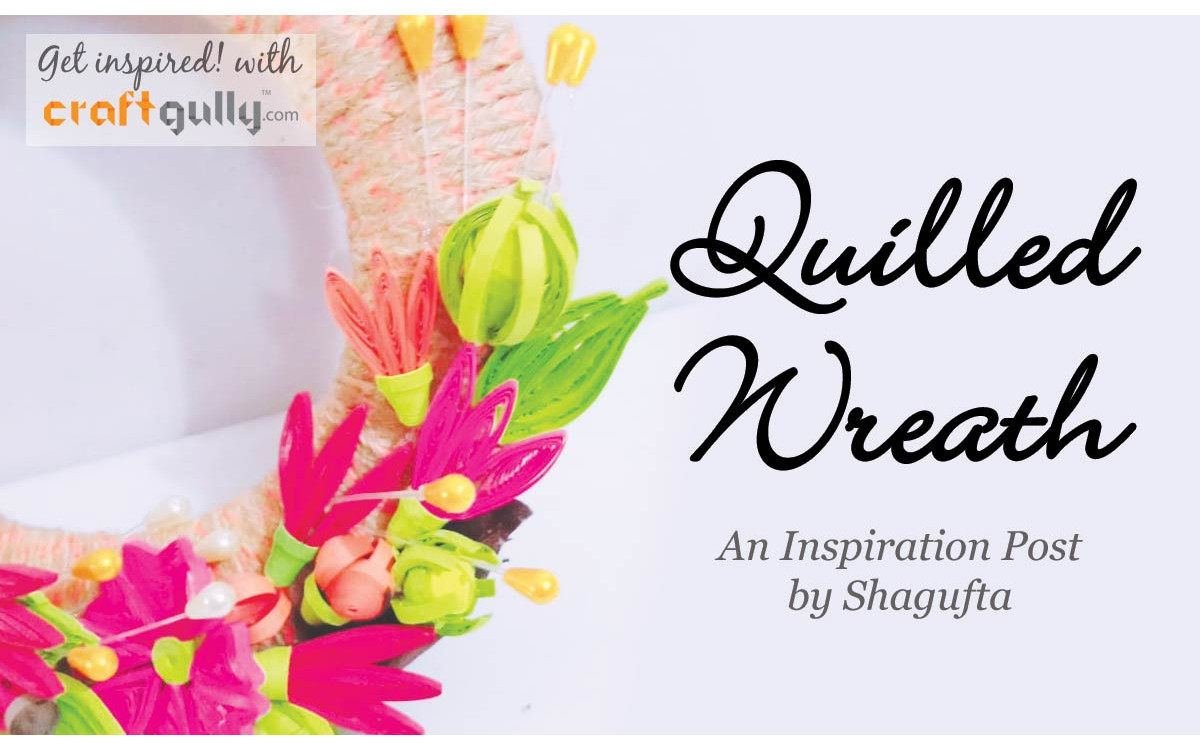 Quilled Wreath