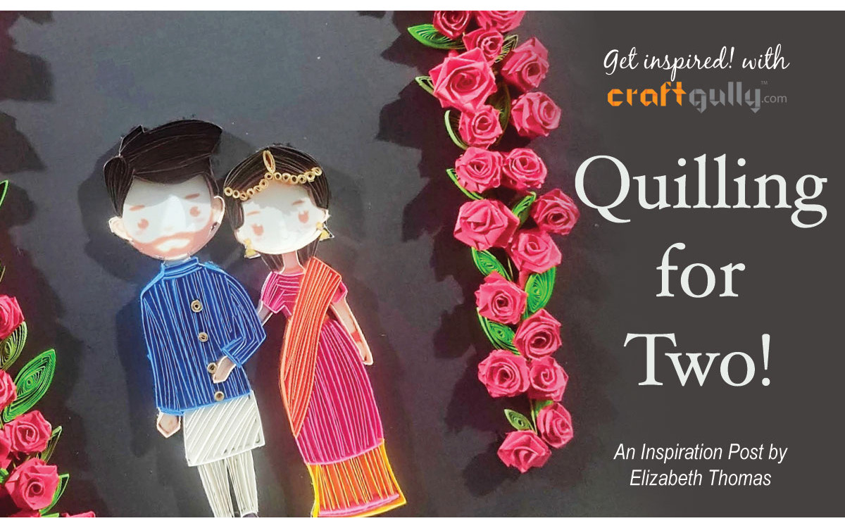 Quilling for Two