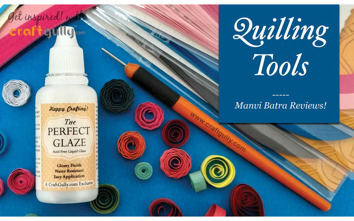 Quilling Tools - An Expert's Review