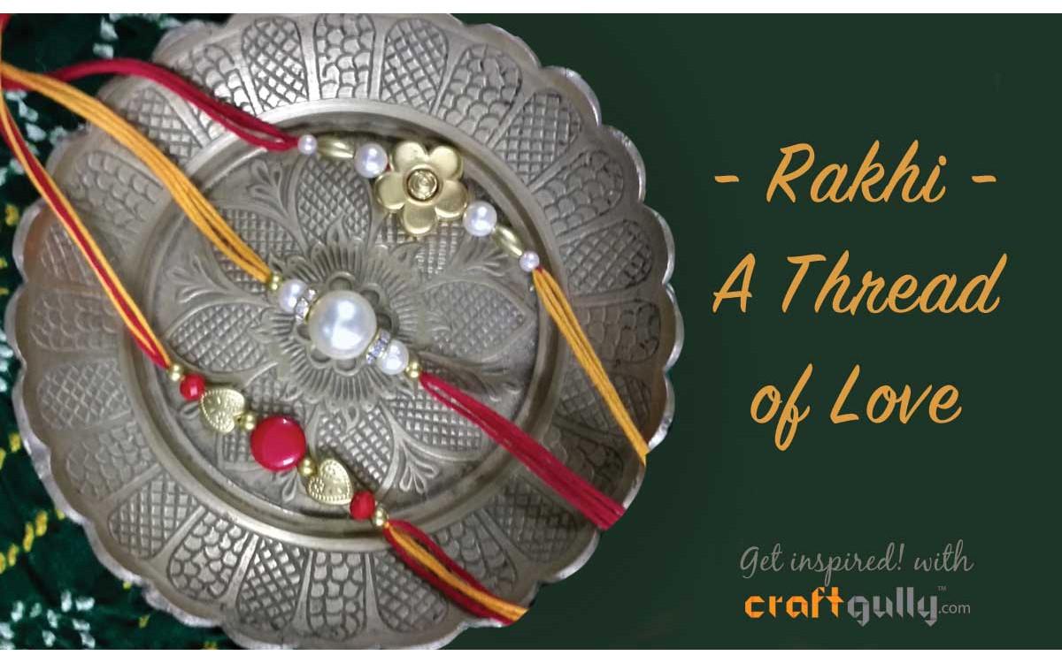 Rakhi - A Thread Of Love
