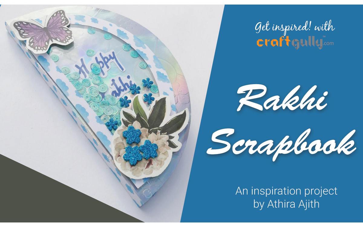 Rakhi Scrapbook