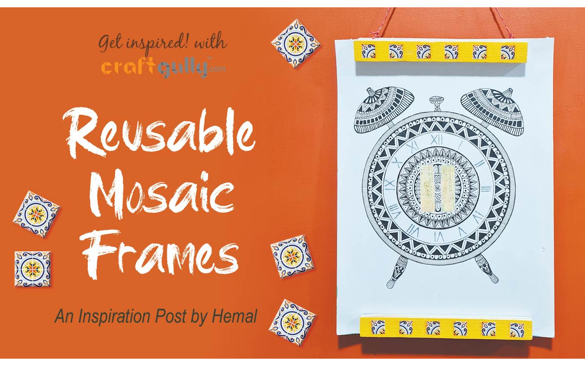 Reusable Mosaic Frames