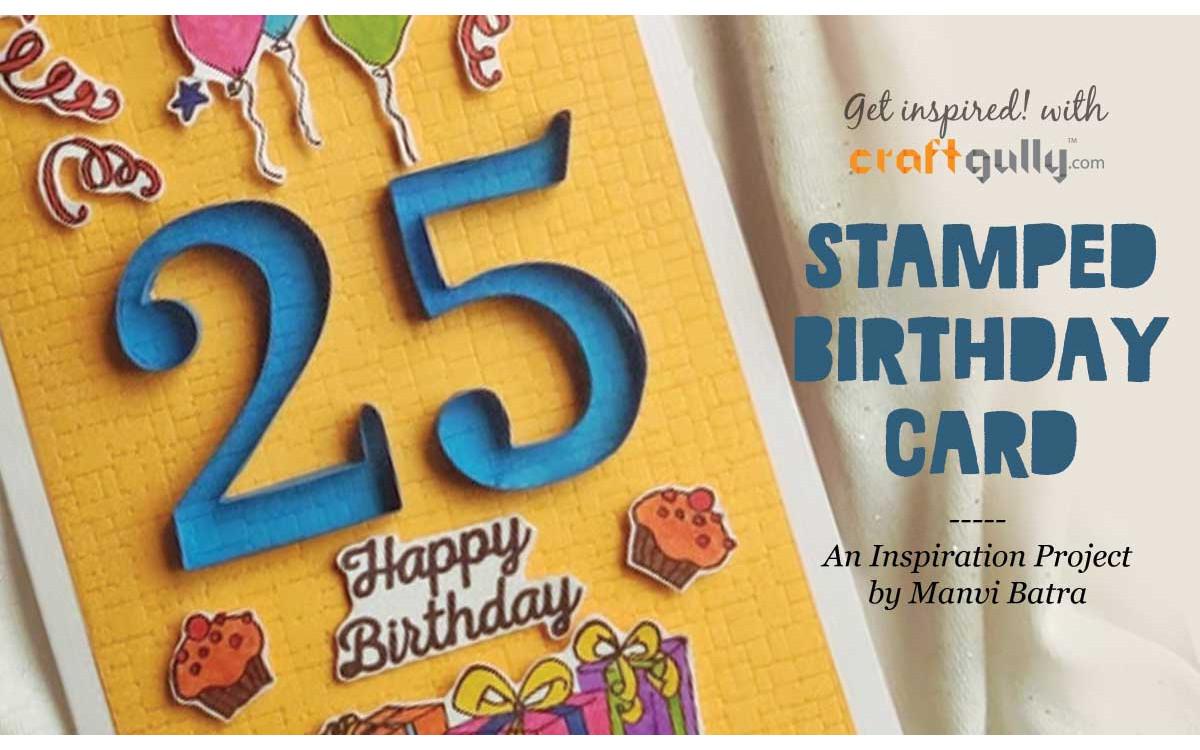Stamped Birthday Card