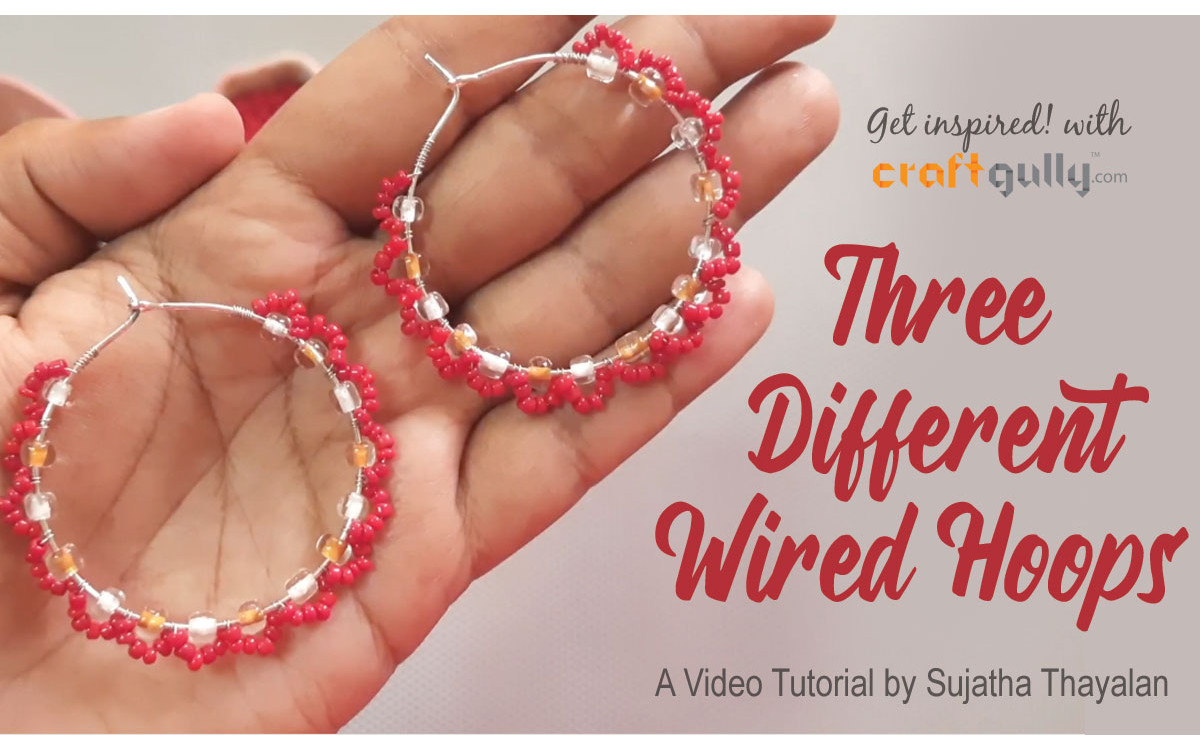 Wire Wrapped Hoops - 3 Styles