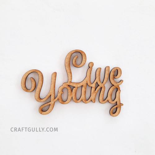MDF Sentiments #22 - Live Young