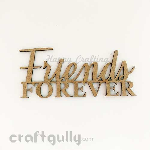 Laser Cut MDF Sentiments #8 - Friends Forever